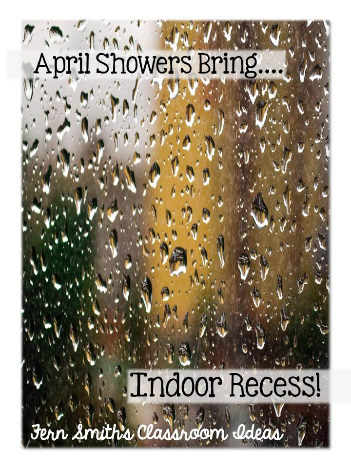 Fern Smith's Classroom Ideas Tuesday Teacher Tips: Rainy Weather Brings Indoor Recess!
