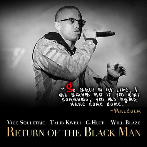 """Vice Souletric - """"Return of The Black Man"""" f. Talib Kweli, G. Huff & Will Blaze"""