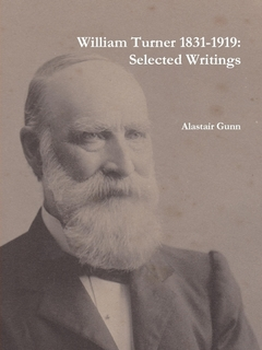 William Turner 1831-1919: Selected Writings