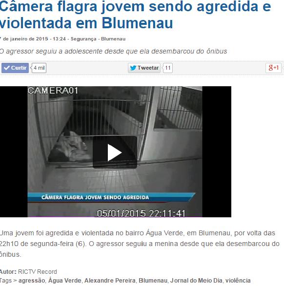 http://ricmais.com.br/sc/seguranca/videos/camera-flagra-jovem-sendo-agredida-e-violentada-em-blumenau/