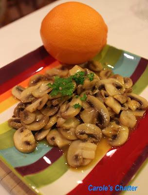 Orange Zested Sherried Mushrooms: Carole's Chatter
