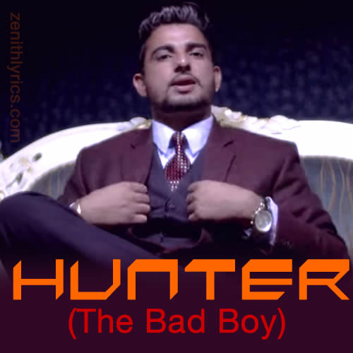 Hunter (The Bad Boy) by Nimer Sekhon