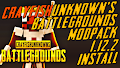 HOW TO INSTALL<br>CrayfishUnknown&#39;s Battlegrounds Modpack / minigame [<b>1.12.2</b>]<br>▽