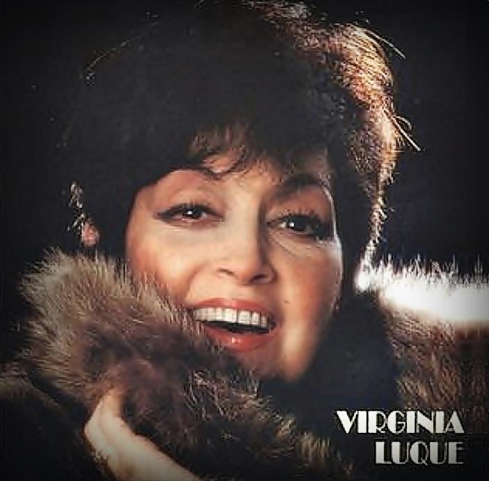"""* 4 /10/1924 - 3/6/2014 - Virginia Luque """"La estrella de Buenos Ares"""""""