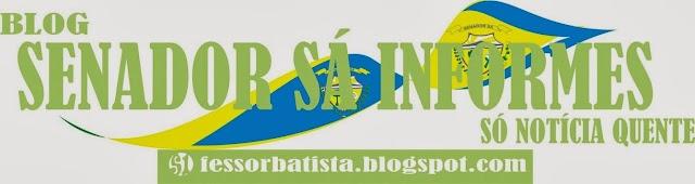 Blogger Senador Sá Informes poderá ser reativado em 2014