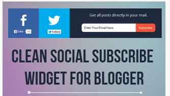 How To Add Social And Email Subscribe Widget In Blogger Blog
