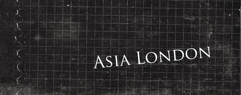 Asia London