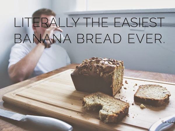 Eats | Easiest Banana Bread Ever