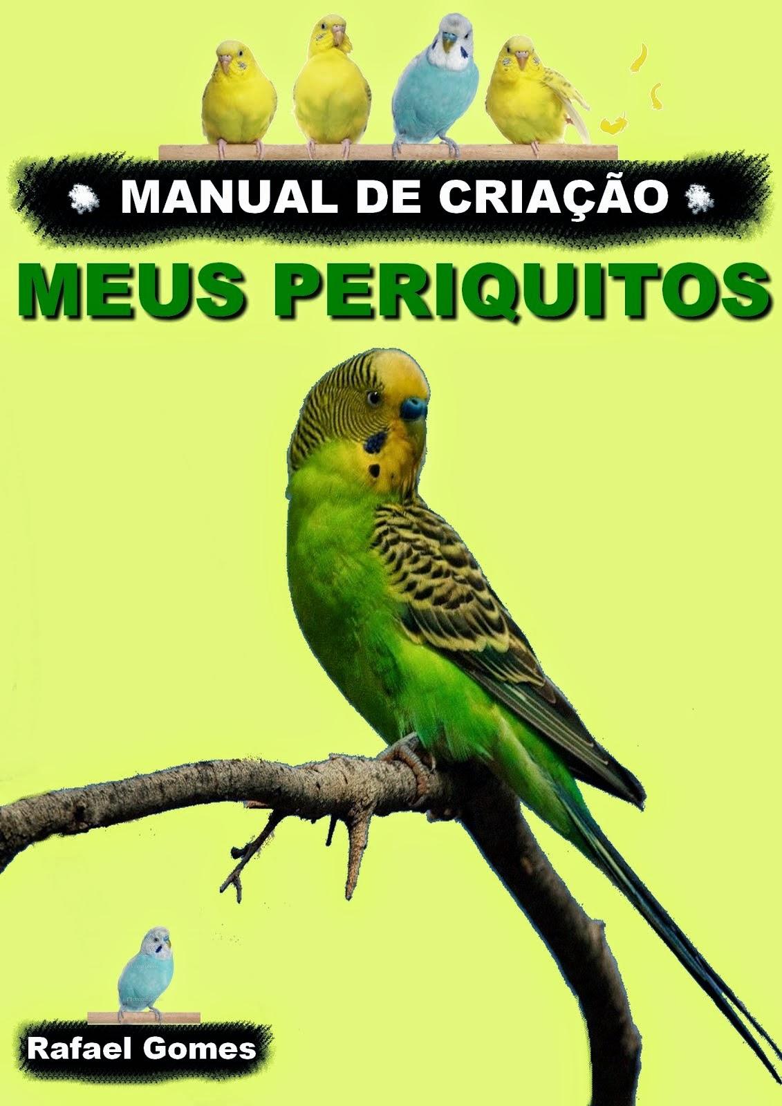 Ebook: Manual de Criação - Meus Periquitos - Promoção Apenas R$ 6,90