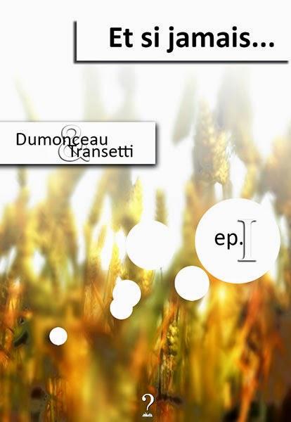 http://www.lulu.com/shop/jean-jacques-dumonceau-and-marion-transetti/et-si-jamais/ebook/product-21574224.html
