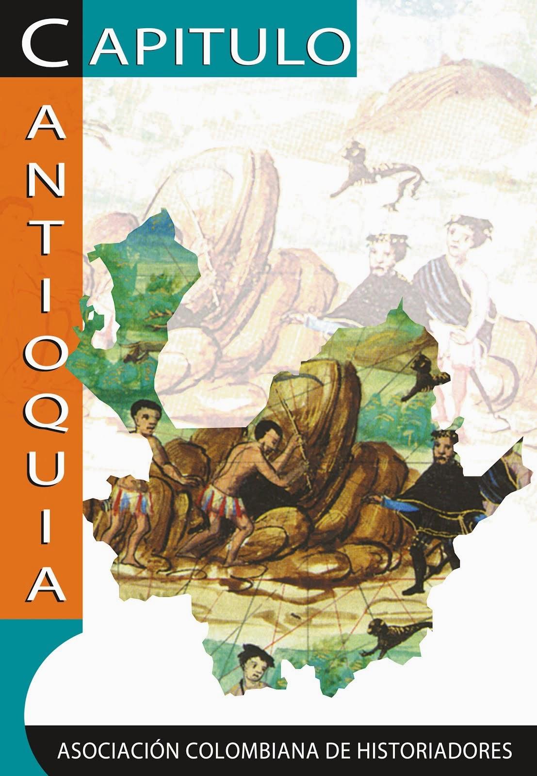 Capítulo Antioquia - Asociación Colombiana de Historiadores
