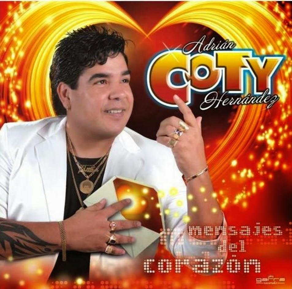 Coty Hernandez - Mensajes Del Corazon (2014)