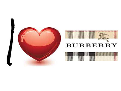 Burberry oh Burberry...I Love It