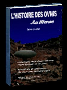 L'HISTOIRE DES OVNIS AU MAROC