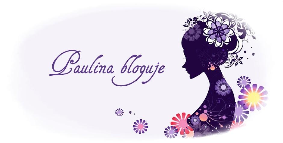 Paulina bloguje