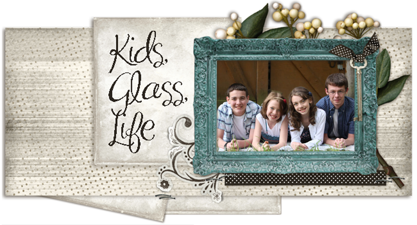 Kids, Glass, Life