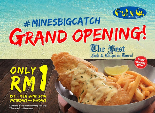 Fish & Co Malaysia Mines Grand Opening RM1