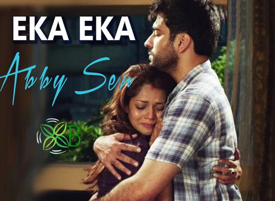Eka Eka - Abby Sen