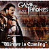 "Guerra dos Tronos #01 "" Winter is Coming"""