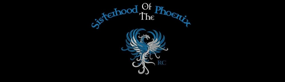 Sisterhood of the Phoenix RC