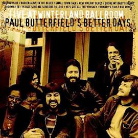 Paul Butterfield's Better Days – Live at Winterland Ballroom (1973, Reissue 2014)