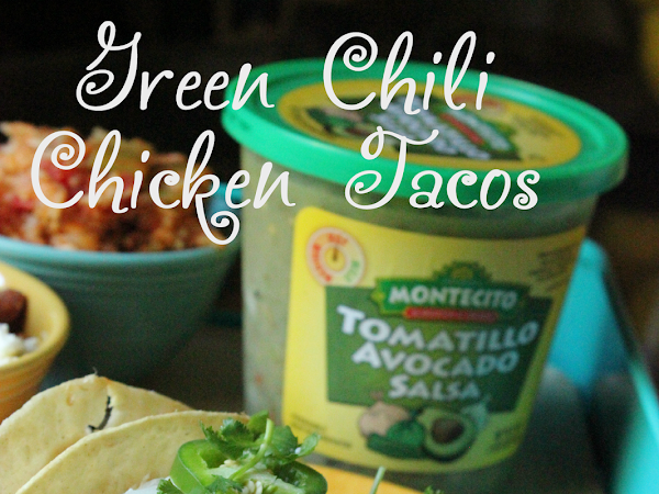 Recipe: Slow Cooker Green Chili Chicken Tacos