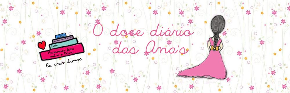 O doce diário das Ana's