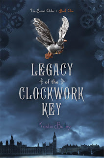 Review of Legacy of the Clockwork Key by Kristin Bailey published by Simon Pulse