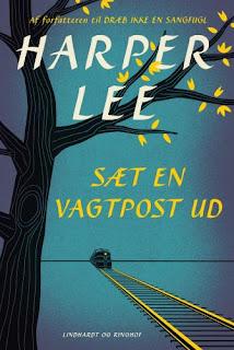 Sæt en vagtpost ud - Harper Lee