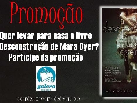 RESULTADO DA Promoção - A Desconstrução de Mara Dyer - Michelle  Hodkin - Galera da Record