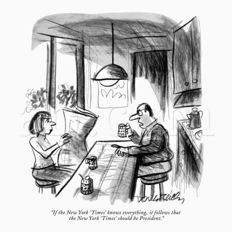 """Jeżeli """"New York Times"""" wie wszystko, to oznacza, że """"New York Times"""" powinien być prezydentem."""