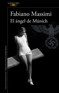 El ángel de Múnich, Fabiano Massimi.