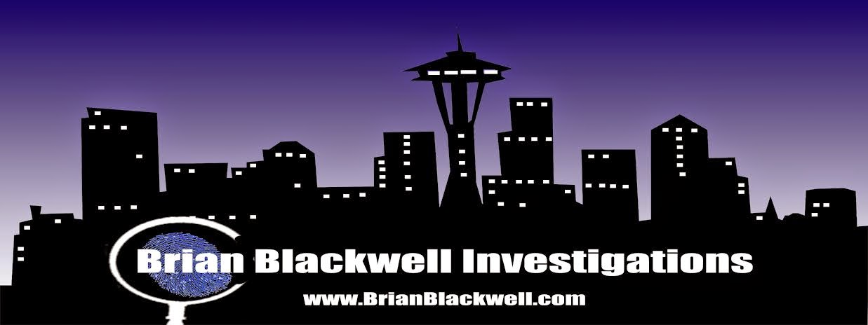 Brian Blackwell Blog | Seattle Private Investigator