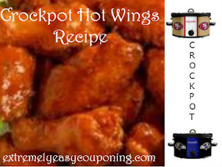 Extremely easy couponing super bowl recipe 2 crockpot hot wings
