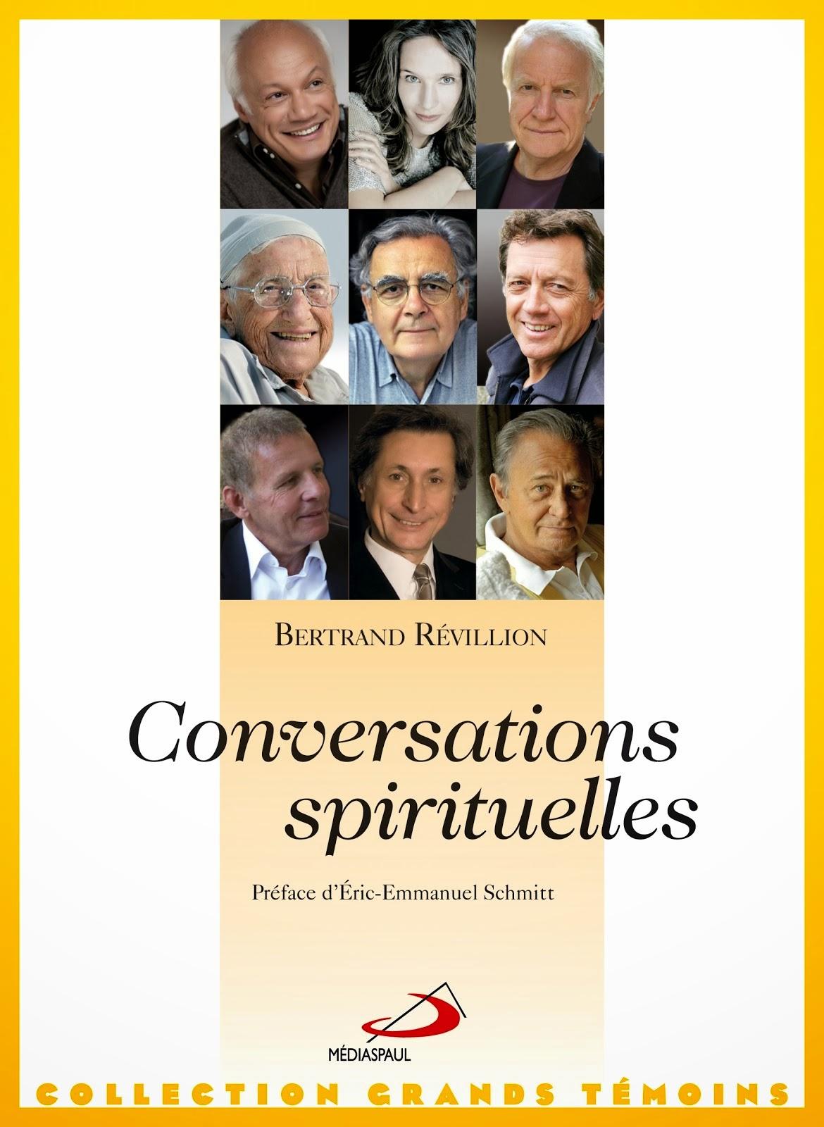 CONVERSATIONS SPIRITUELLES Tome 1 Préface d'Eric-Emmanuel SCHMITT