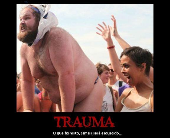 Trauma...vc nunca se esquece