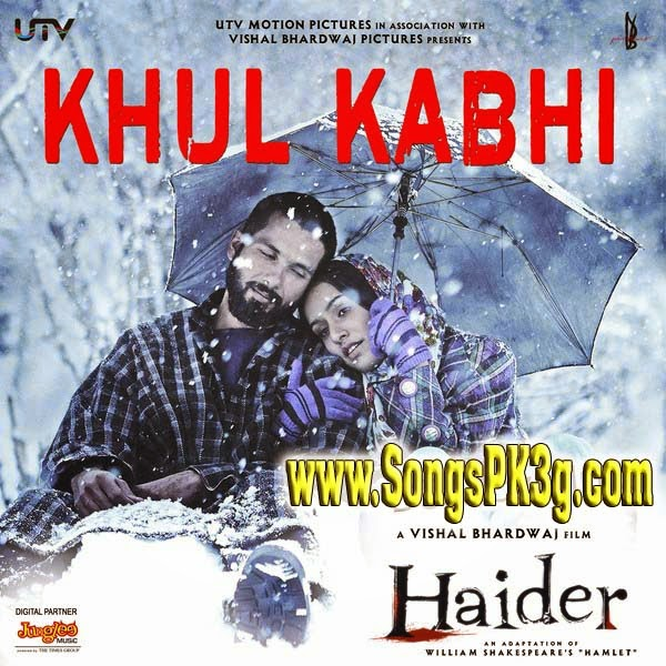 Khul Kabhi (Haider) - Full Song