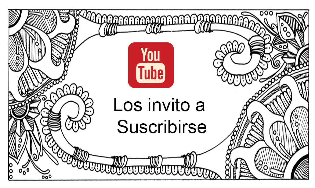 Los invito a Suscribirse a mi canal YouTube