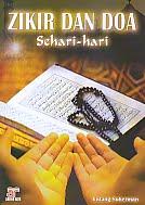 AJIBAYUSTORE  Judul Buku : Zikir Dan Doa Sehari-hari Pengarang : Entang Suherman Penerbit : Arfino Raya