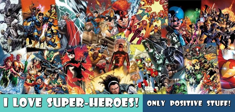 I Love Super-Heroes