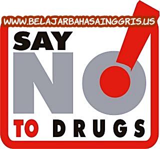 Pidato Bahasa Inggris Pendek Tentang Narkoba