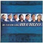 hechizo DE FIESTA CON HECHIZO 2003 Disco Completo