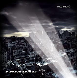 Banda Ligação - Meu Herói 2012