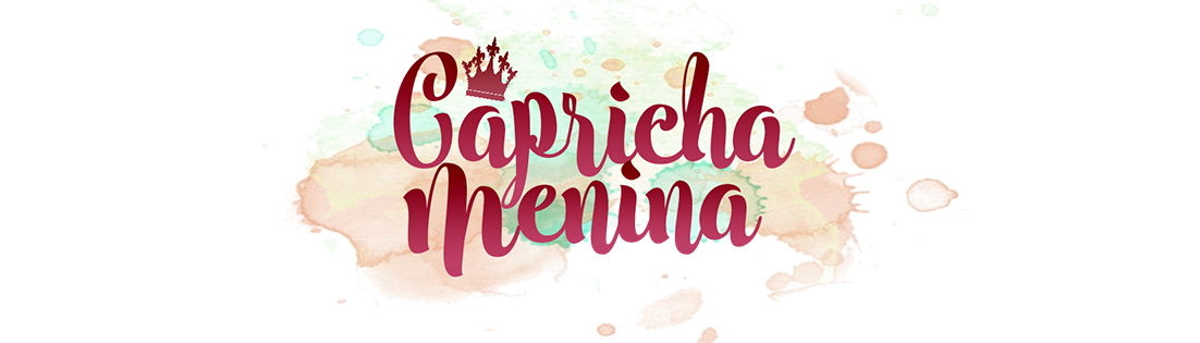 CAPRICHA MENINA por Ariane Almeida