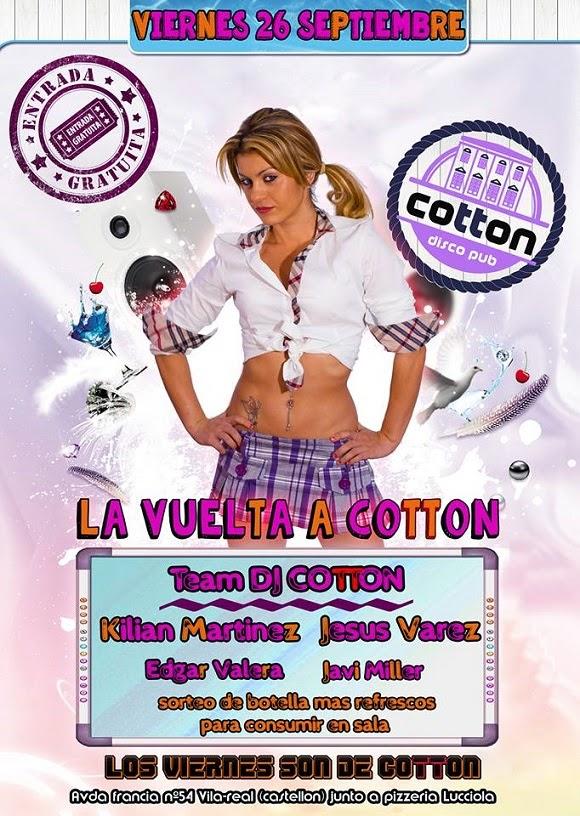 Viernes 26 de Septiembre, arrancamos temporada en Cotton