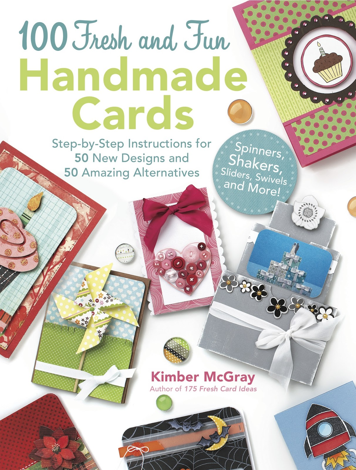 Whirlwind: 100 Fresh and Fun Handmade Cards GIVEAWAY Blog Hop!