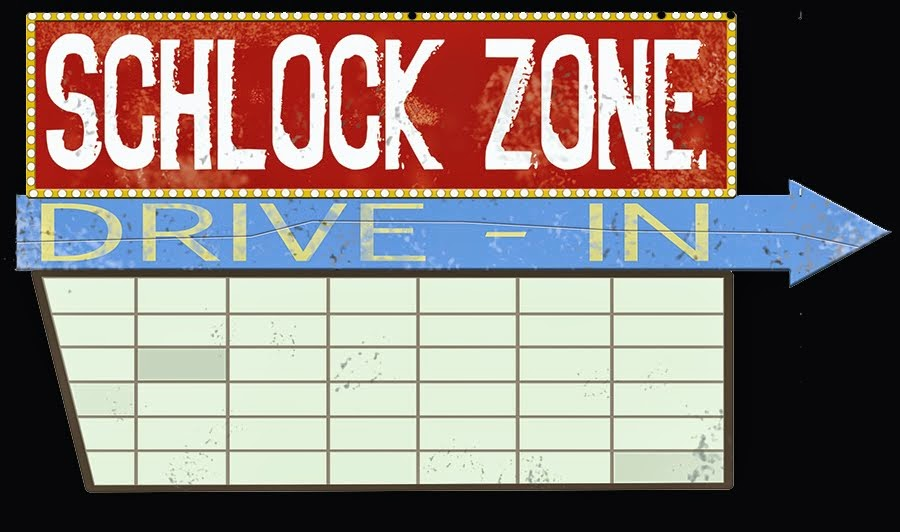 Schlock Zone Drive-In