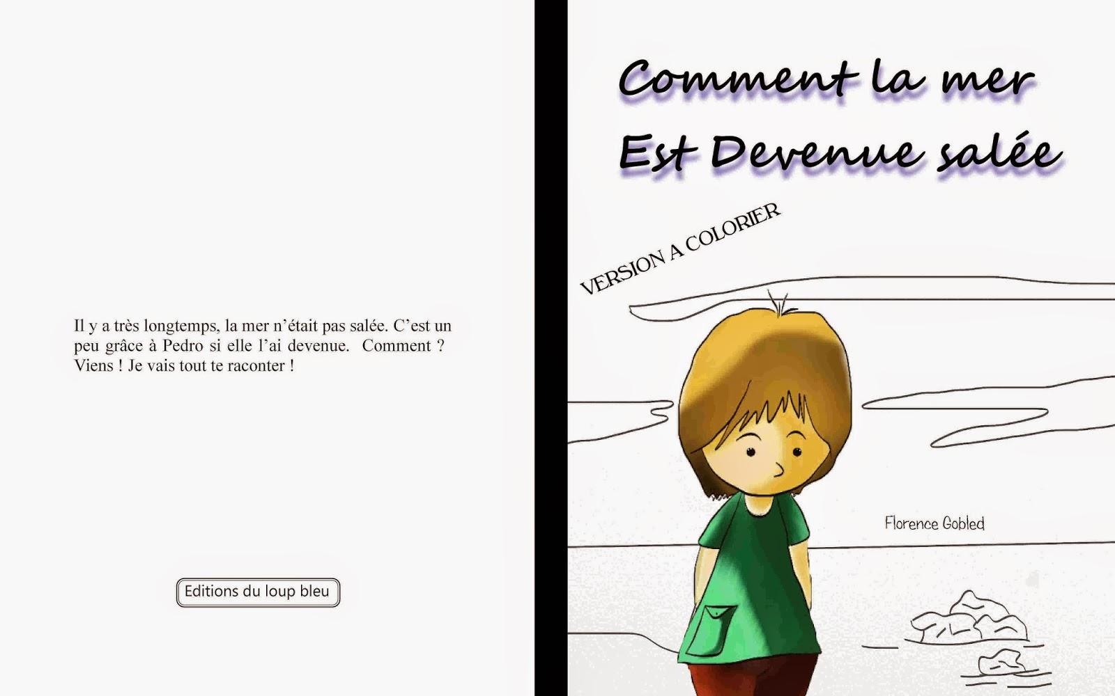 Livre pour enfant à lire et colorier, à partir de 3 ans. Album écrit et illustré par Florence Gobled, auteur et illustrateur jeunesse à Autun, Bourgogne