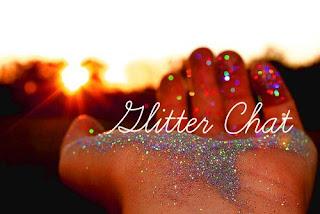 Glitter Chat #1