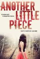 book cover of Another Little Piece by Kate Karyus Quinn